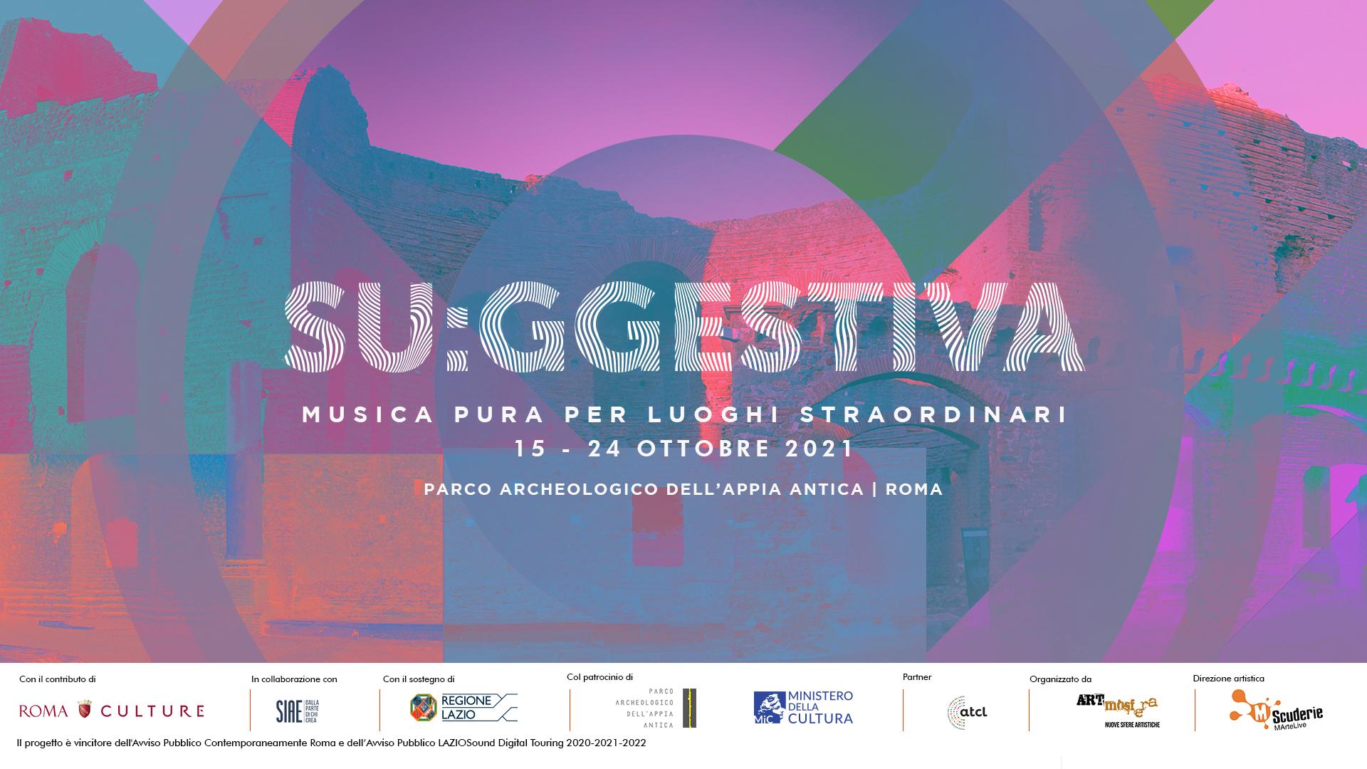 Su:ggestiva – Musica pura per luoghi straordinari nel Parco Archeologico dell'Appia Antica. Villa dei Quintili, Santa Maria Nova