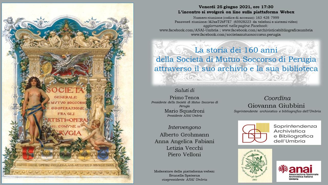 La storia dei 160 anni della Società di Mutuo Soccorso di Perugia attraverso il suo archivio e la sua biblioteca
