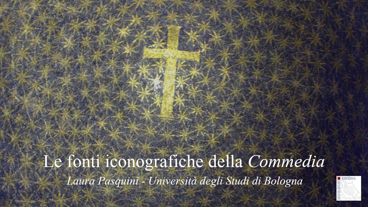 """Contributo di Laura Pasquini: Le fonti iconografiche della """"Commedia"""""""