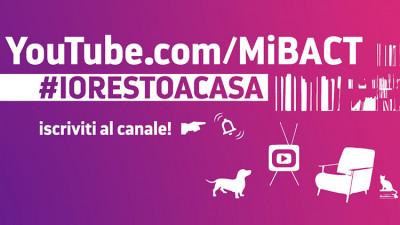 cover #IORESTOACASA ISCRIVITI AL CANALE YOUTUBE DEL MIBACT