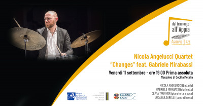 "cover Dal Tramonto all'Appia: Around Jazz. Nicola Angelucci Quartet ""Changes"" feat. Gabriele Mirabassi. Prima assoluta"