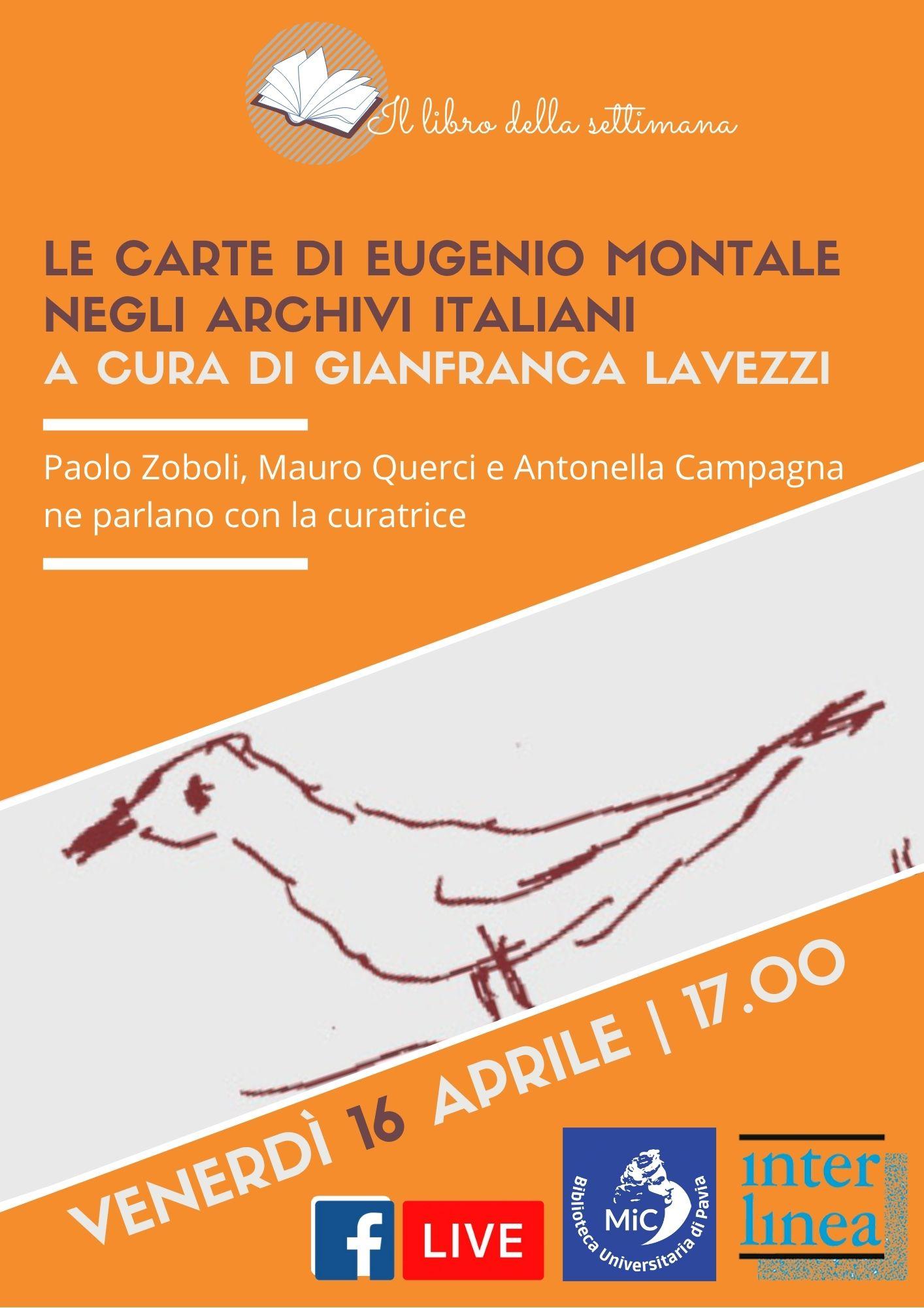 Le carte di Eugenio Montale negli archivi italiani, a cura di Gianfranca Lavezzi